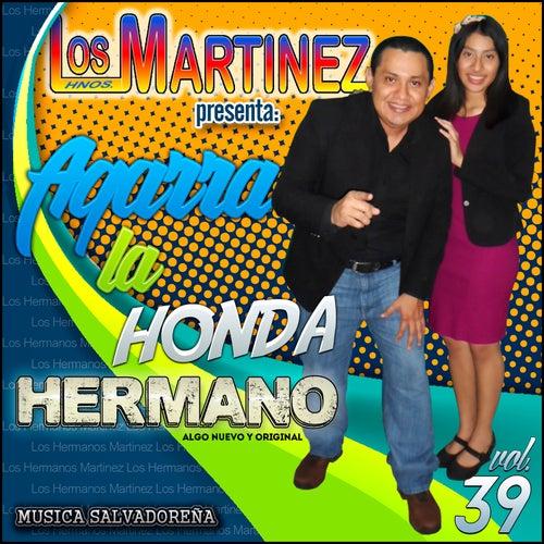 Agarra la Honda Hermano, vol. 39 de Los Hermanos Martinez de El Salvador