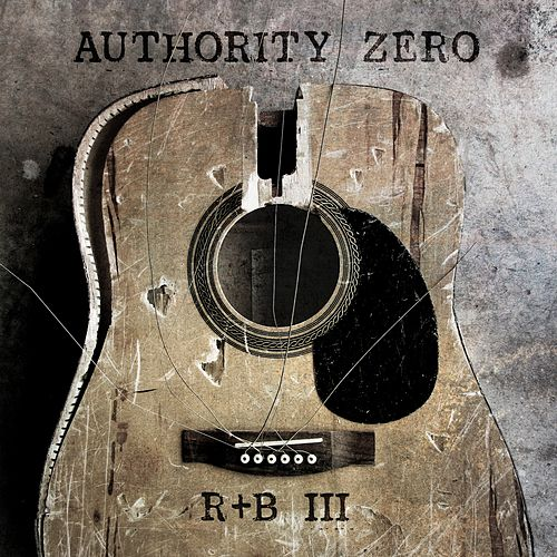 R&B III de Authority Zero