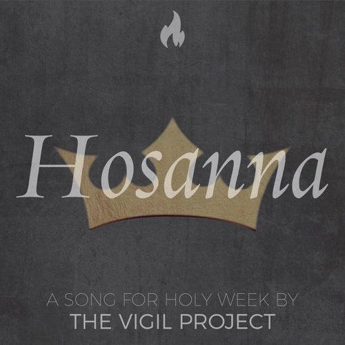 Hosanna de The Vigil Project