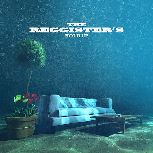 Hold Up (Reggae Version) by The Reggister's