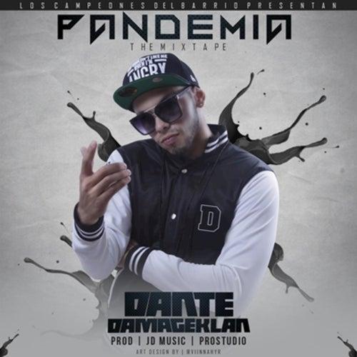 Pandemia: The Mixtape de Dante Damage