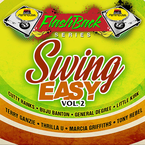 Penthouse Flashback Series: Swing Easy Riddim, Vol. 2 by Various Artists
