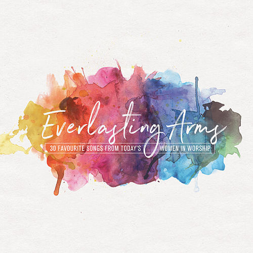 Everlasting Arms by Various Artists