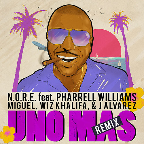 Uno Más Remix Feat. Pharrell Williams, Miguel, Wiz Khalifa, J Alvarez de N.O.R.E.