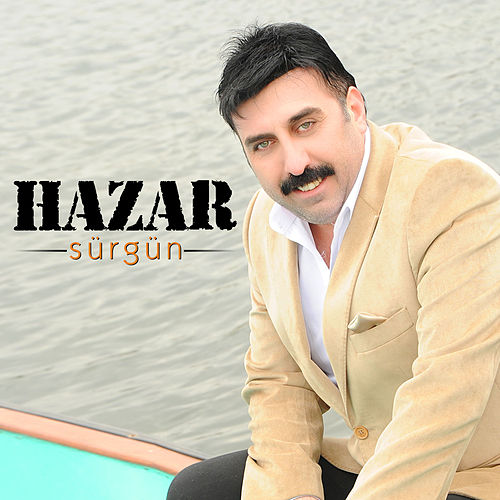 Sürgün by Hazar