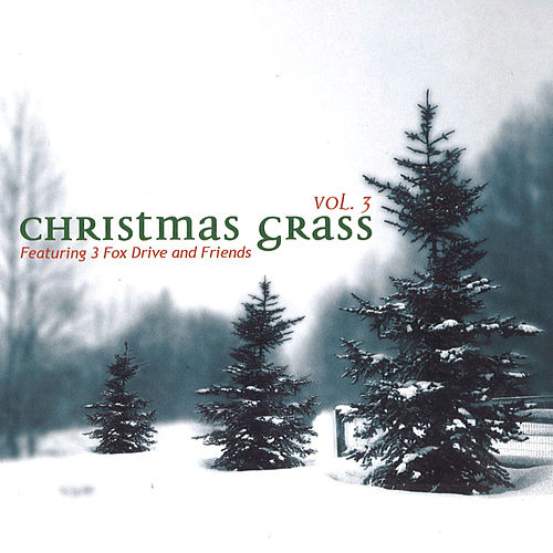 Christmas Grass Vol. 3 by Various Artists