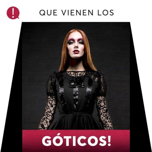Que vienen los Góticos! by Various Artists
