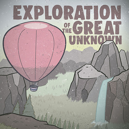 Exploration of the Great Unknown de The The