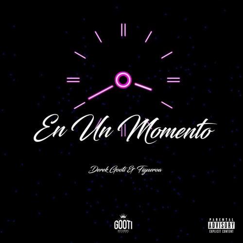 En un Momento by Derek Gooti & Figueroa