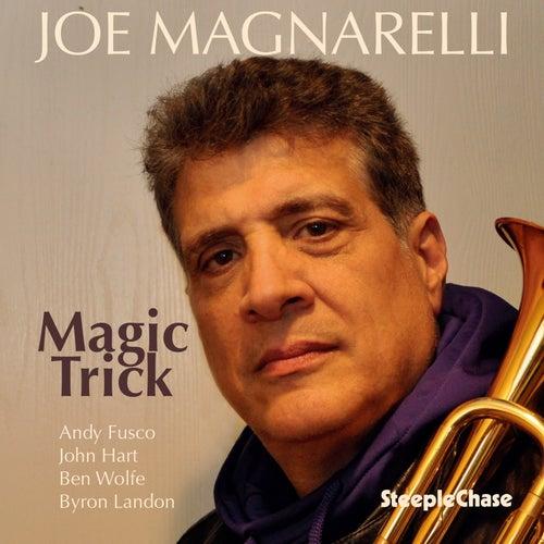 Magic Trick by Joe Magnarelli