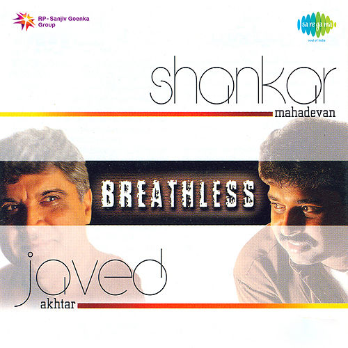 Breathless by Shankar Mahadevan