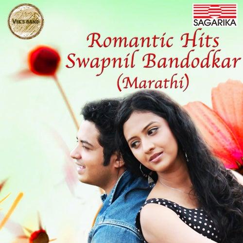 Romantic Hits - Swapnil Bandodkar de Swapnil Bandodkar