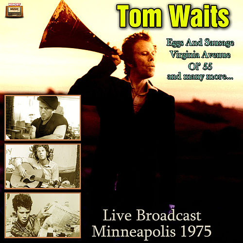 Live Broadcast Minneapolis 1975 de Tom Waits