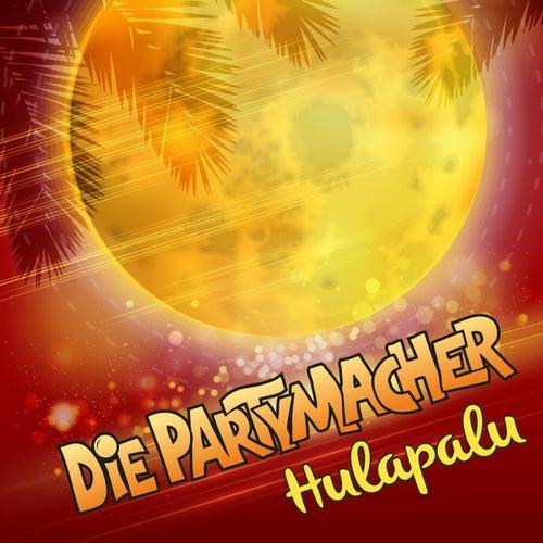 Hulapalu von Die Partymacher