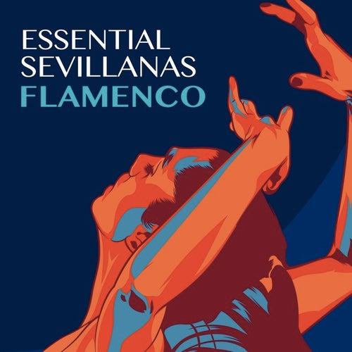 Essential Sevillanas: Flamenco de Various Artists