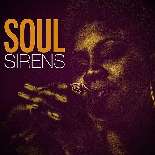 Soul Sirens by Various Artists