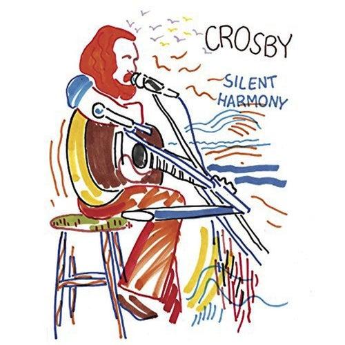 Silent Harmony (Live Radio Broadcast) de David Crosby