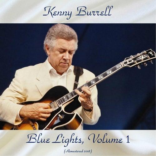 Blue Lights, Volume 1 (Remastered 2018) von Kenny Burrell