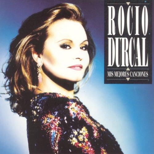 Mis Mejores Canciones de Rocío Dúrcal