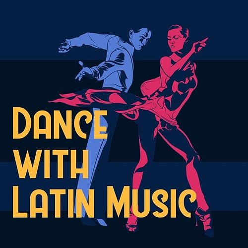 Dance with Latin Music de Various Artists