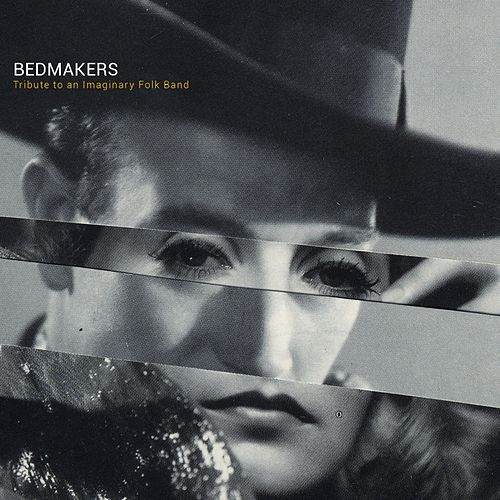 Tribute to an Imaginary Folk Band by Bedmakers