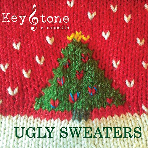 Ugly Sweaters von KeyStone A Cappella
