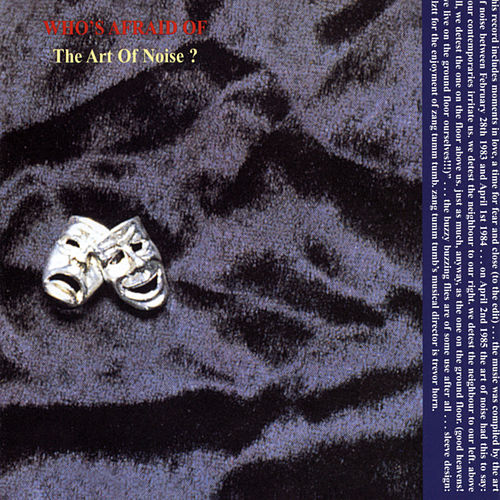 (Who's Afraid Of) The Art Of Noise? (Remastered) by Art of Noise