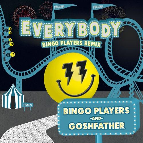 Everybody (Bingo Players Remix) von Bingo Players