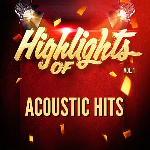 Highlights of Acoustic Hits, Vol. 1 de Acoustic Hits
