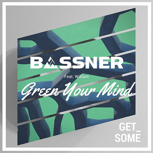 Green Your Mind de Bassner