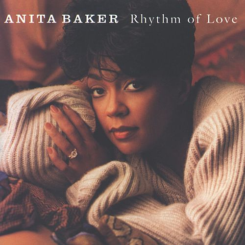 Rhythm Of Love fra Anita Baker