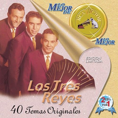 Lo Mejor de Lo Mejor de RCA Victor de Los Tres Reyes