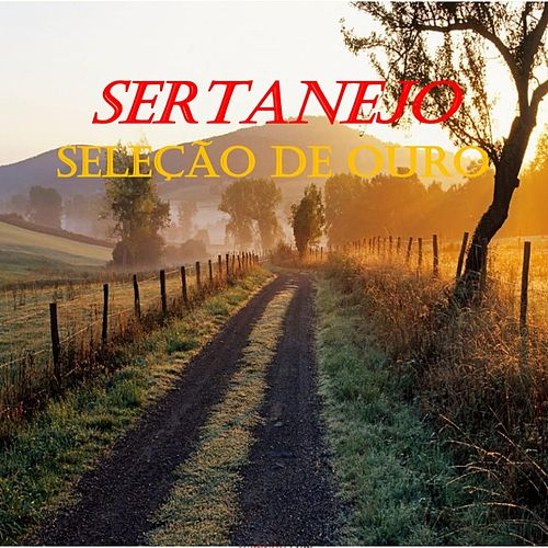 Sertanejo Seleção de Ouro de Various Artists