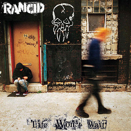 Life Won't Wait von Rancid
