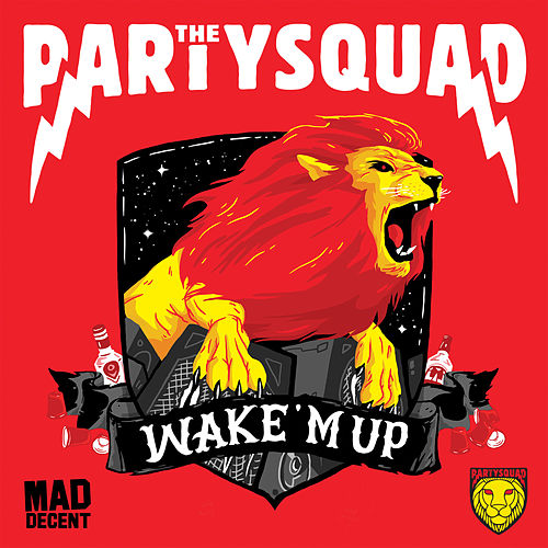 Wake 'M Up von The Partysquad