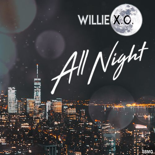All Night von Willie X.O