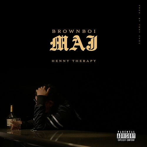 Henny Therapy (Hennessy) by Brownboi Maj