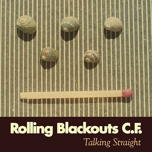 Talking Straight by Rolling Blackouts Coastal Fever