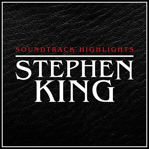 Stephen King Soundtrack Highlights di Various Artists