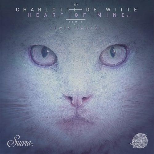 Heart of Mine de Charlotte de Witte