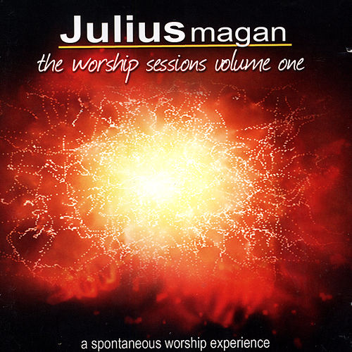 The Worship Session Volume One by Julius Magan