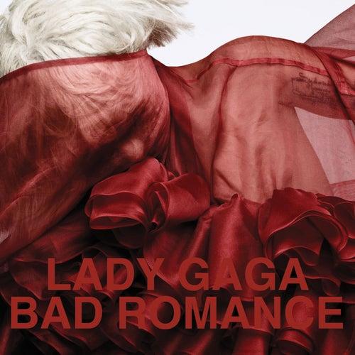 Bad Romance by Lady Gaga