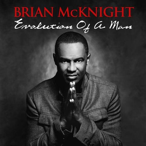 Evolution Of A Man von Brian McKnight