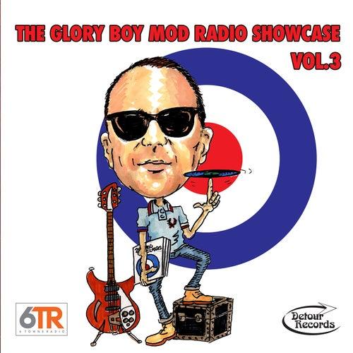The Glory Boy Mod Radio Showcase Vol. 3 by Various Artists