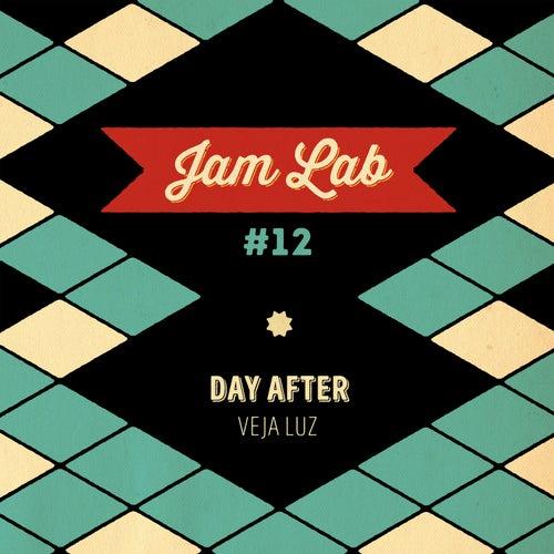 Jam Lab #12 - Day After by Veja Luz