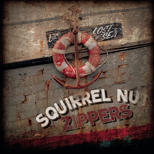 Lost At Sea by Squirrel Nut Zippers