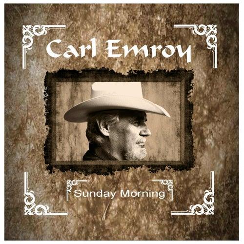 Sunday Morning von Carl Emroy