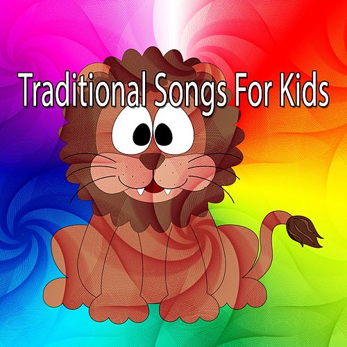 Traditional Songs For Kids by Nursery Rhymes : Napster