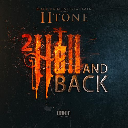 2 Hell and Back by II tone