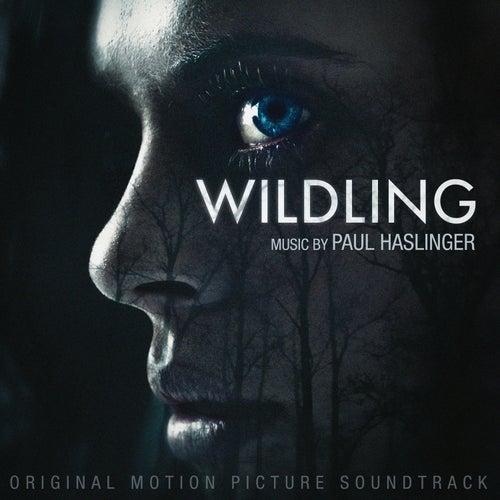 Wildling (Original Motion Picture Soundtrack) de Paul Haslinger
